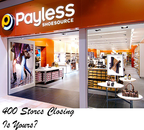 Payless Shoes Closing 400 Stores — Is yours one of them? – The Crafty Working Mom. );